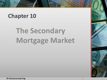 The Secondary Mortgage Market