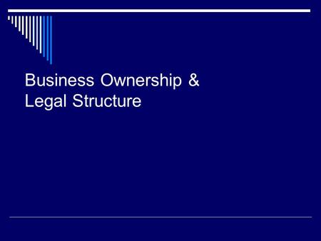 Business Ownership & Legal Structure. How Do Contractors Get Business? Three most common methods: A. Bidding on public work (competitive bidding) B. Bidding.