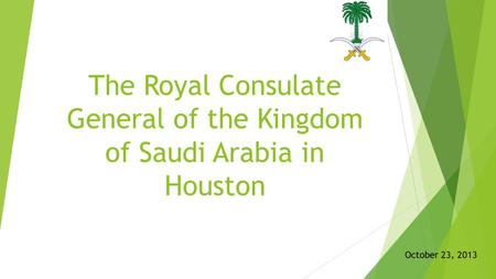 The Royal Consulate General of the Kingdom of Saudi Arabia in Houston October 23, 2013.