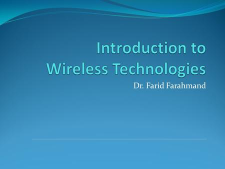 Introduction to Wireless Technologies
