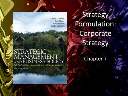 Strategy Formulation: Corporate Strategy