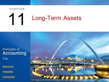 Long-Term Assets 11. Management Issues Related to Long-Term Assets OBJECTIVE 1: Define long-term assets, and explain the management issues related to.