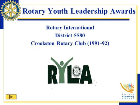 Rotary Youth Leadership Awards Rotary International District 5580 Crookston Rotary Club (1991-92)