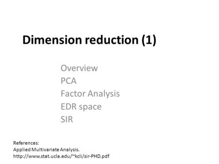 Dimension reduction (1)