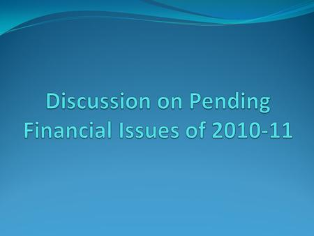 In the succeeding slides we will discuss financial issues as emerged in the 29 th Quality Review Meeting of Finance Controllers in May 2011. All these.