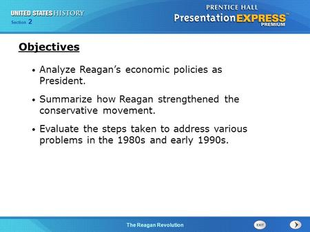 Objectives Analyze Reagan's economic policies as President.
