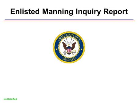 Enlisted Manning Inquiry Report