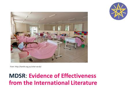MDSR: Evidence of Effectiveness from the International Literature From: