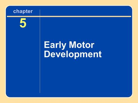 Early Motor Development