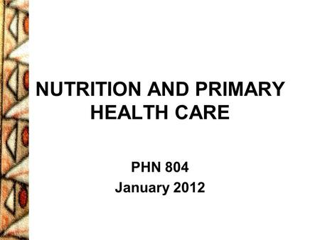 NUTRITION AND PRIMARY HEALTH CARE