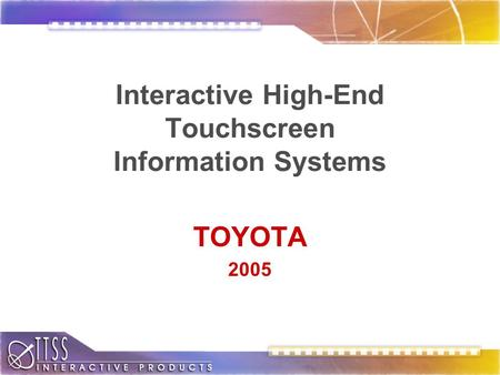 Interactive High-End Touchscreen Information Systems TOYOTA 2005.