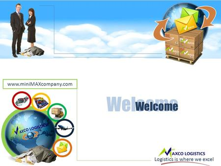 CO LOGISTICS. Logistics is where we excel Welcome www.miniMAXcompany.com.