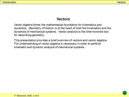 Introduction Vectors Vectors
