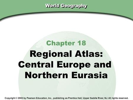 Regional Atlas: Central Europe and Northern Eurasia Chapter 18