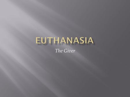 Euthanasia The Giver.