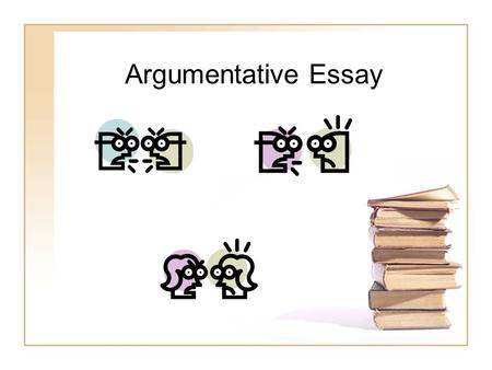 Argumentative Essay. What is an Argumentative essay? An argumentative essay is an essay in which we agree or disagree with an issue, using reasons to.