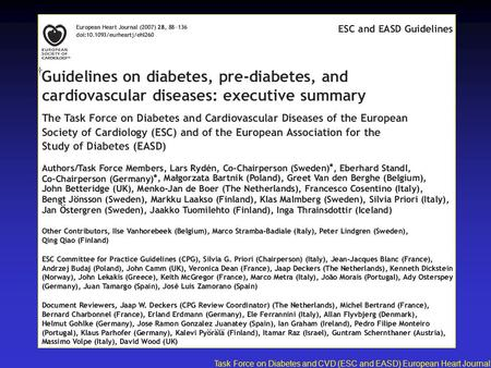 Task Force on Diabetes and CVD (ESC and EASD) European Heart Journal 2007;28:88-136.