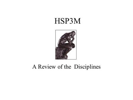 A Review of the Disciplines