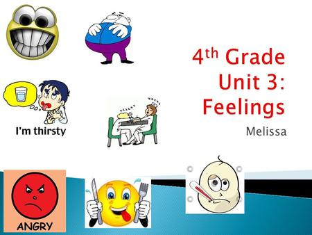 4th Grade Unit 3: Feelings