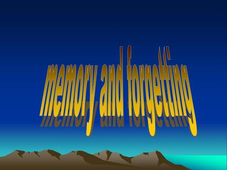 Memory - fundamental component of daily life - it is the storage of learned information for retrieval and future use.