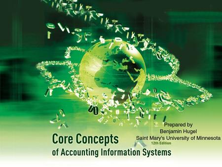 Chapter 8:  Accounting Information Systems and Business Processes - Part II