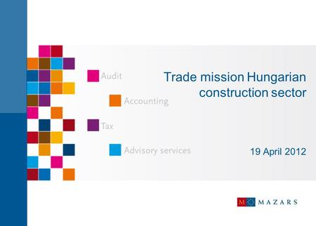 Trade mission Hungarian construction sector 19 April 2012.