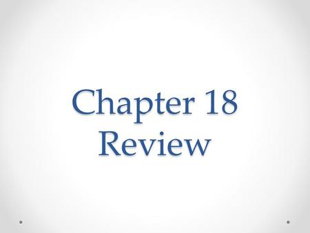 Chapter 18 Review. Cases that are only heard in federal court 1.Original Jurisdiction 2.Appellate Jurisdiction 3.Exclusive Jurisdiction 4.Precedent.