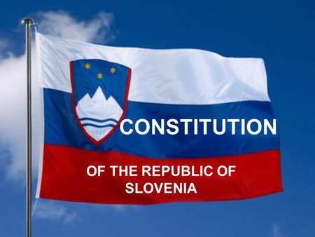 CONSTITUTION OF THE REPUBLIC OF SLOVENIA. The 1991 the Constitution of the Republic of Slovenia established the cultural rights of the population, including.