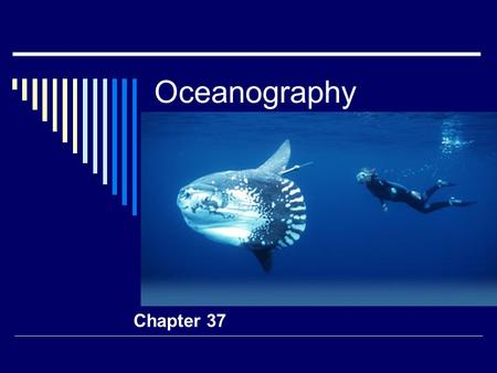 Oceanography Chapter 37. 5. Heating of Earth's surface and atmosphere by the sun drives convection within the atmosphere and oceans, producing winds and.