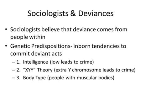 Sociologists & Deviances