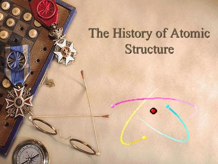 "The History of Atomic Structure. Democritus  Named the atom from the Greek word ""atomos"" meaning indivisible.  Wrote that atoms were the smallest unit."
