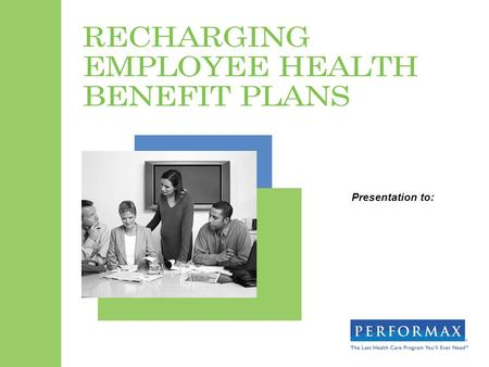 Presentation to:. Agenda Background Review the Contribution Strategy Consider a Consumer-Driven Health Plan (CDHP) Introduce an Employee Education Program.