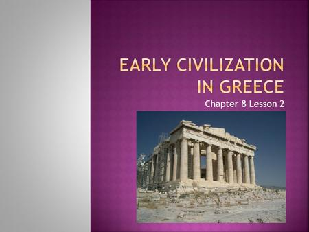 Early Civilization In Greece
