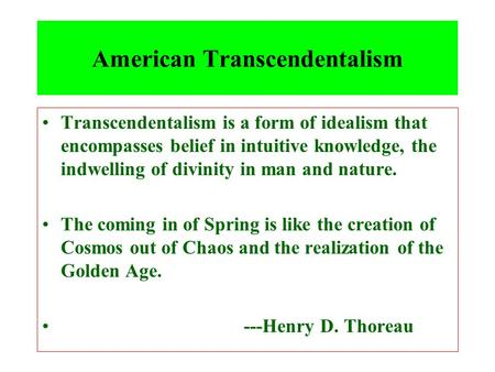 walden and transcendentalism An outline biography of the life of henry david thoreau author of the works 'walden' and 'civil disobedience' and participant in new england transcendentalism.