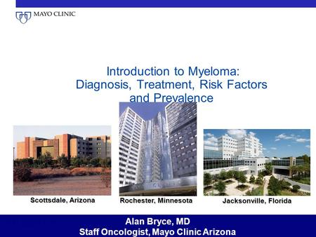 Staff Oncologist, Mayo Clinic Arizona