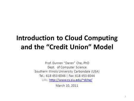 "Introduction to <strong>Cloud</strong> <strong>Computing</strong> and the ""Credit Union"" Model"