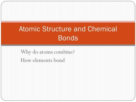 Atomic Structure and Chemical Bonds