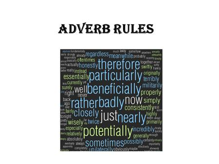 Adverb Rules.