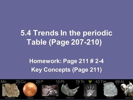5.4 Trends In the periodic Table (Page )