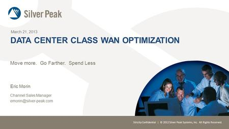 Data center class wan optimization
