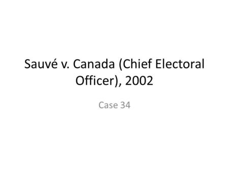 Sauvé v. Canada (Chief Electoral Officer), 2002