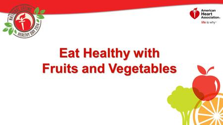 Eat Healthy with Fruits and Vegetables