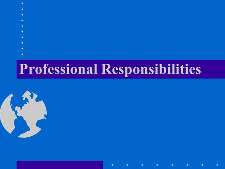 Professional Responsibilities. Overview Profession and Professional Defined Air Force/CAP Core Values Uniform Wear Cadet/Senior Protection Program Customs.