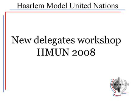New delegates workshop