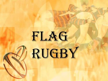 Flag Rugby.