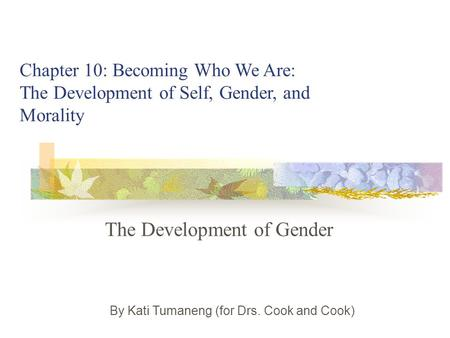 The Development of Gender