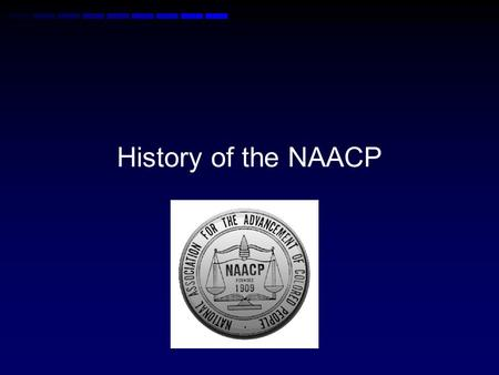 History of the NAACP. Objectives Explain the history of the NAACP Analyze and evaluate the constitutional arguments for and against federal anti- lynching.