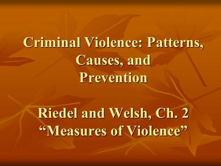OUTLINE Why are measures of crime important? Crime Rates v. Amounts