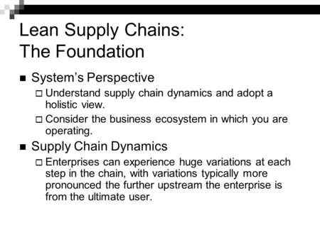 Lean Supply Chains: The Foundation