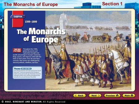 The Monarchs of Europe Section 1. The Monarchs of Europe Section 1 Click the icon to play Listen to History audio. Click the icon below to connect to.